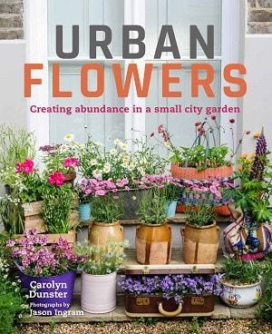 Front cover of Urban Flowers - High Summer Project