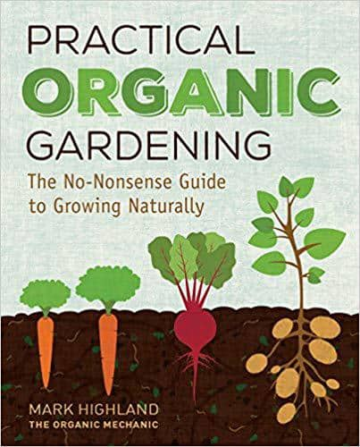 Front cover of Practical Organic Gardening - Solve 8 common lawn problems without chemicals