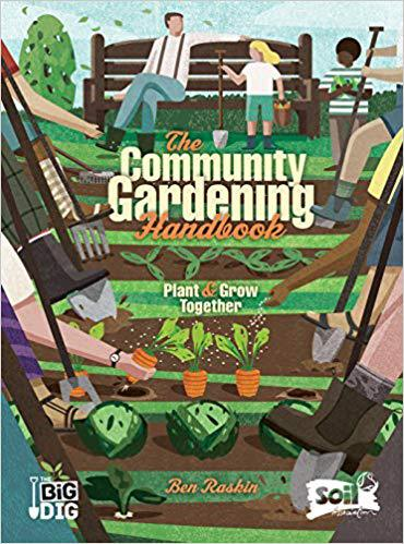 Front cover of The Community Gardening Handbook - Build a shed for your community garden in 4 steps